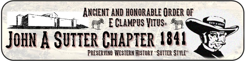 John A. Sutter E Clampus Vitus 1841